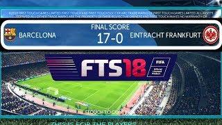 FTS 18 HD UPDATE Match Gameplay FCB vs Frankfurt