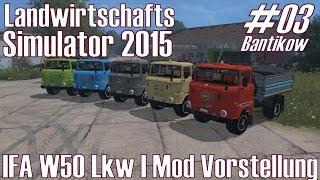 getlinkyoutube.com-LS15 I Bantikow #03 ★ IFA W50 Lkw I Mod Vorstellung ★ Landwirtschafts Simulator 2015 [Deutsch/HD]