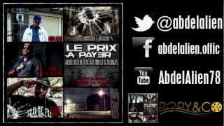 Abdelalien - Le Prix A Payer (ft. Jae Millz & Alonzo)