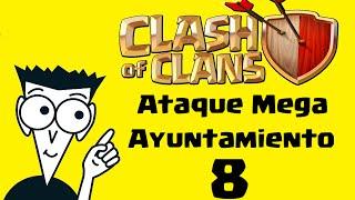 getlinkyoutube.com-Ataque Mega Ayuntamiento 8 - Tutorial - Clash of Clans Enfurecido