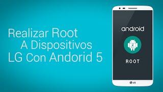 getlinkyoutube.com-Realizar Root A Dispositivos LG G2/G3/G Pro/G Pad/L90 - Android 5 Lollipop