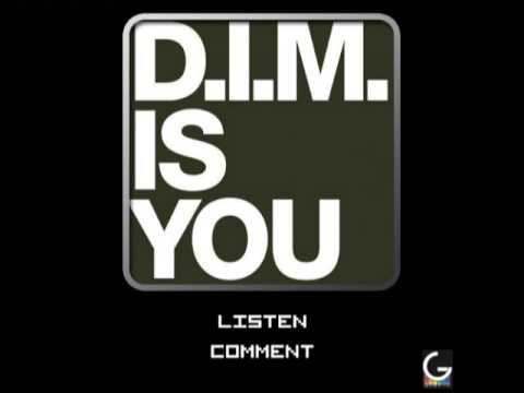 D.I.M. - Is you (Original)