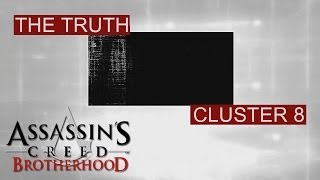 Assassin's Creed Brotherhood - The Truth - Cluster 8