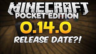 Minecraft PE 0.14.0 Release Date?! (Pocket Edition)