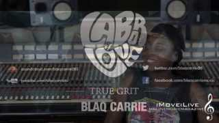 The Intro: Blaq Carrie