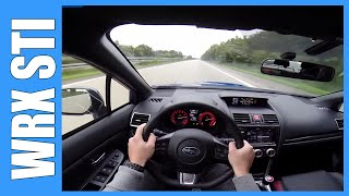 POV 2016 Subaru WRX STI 300 HP FAST! AUTOBAHN Acceleration Drive & Sound