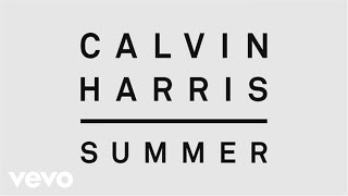 getlinkyoutube.com-Calvin Harris - Summer (Audio)