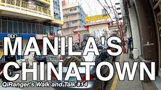 getlinkyoutube.com-Manila's Chinatown - QiRanger's Walk and Talk #14