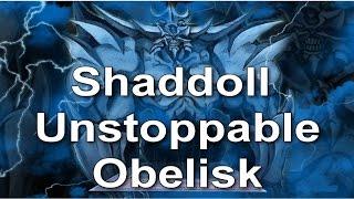 getlinkyoutube.com-[YGOPRO] - SHADDOLL UNSTOPPABLE OBELISK