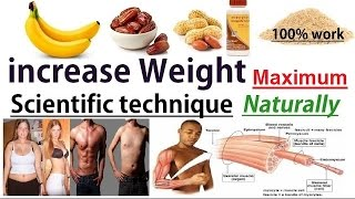 increase weight 10 kg in just 30 days by scientific technique 100% for male and female MUST WATCH !!