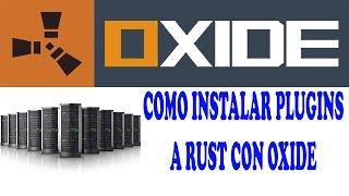 getlinkyoutube.com-RUST Como Instalar Oxide Y Plugins En Un Servidor