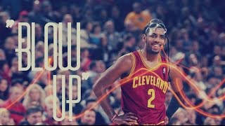 "getlinkyoutube.com-Kyrie Irving Mix - ""Blow Up"" ᴴᴰ"