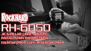 getlinkyoutube.com-RH-6050 – Jeep JK A-Pillar Windshield Light Mounts – Install Instructions Video by Rock Hard 4x4