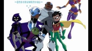 getlinkyoutube.com-Teen Titans Full Theme Song + Lyrics