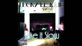 Ebony Blaque - Take It Slow [Official Audio]