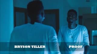 getlinkyoutube.com-Bryson Tiller - Proof ᴴᴰ