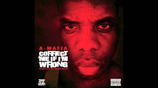 A-mafia - Correct Me If I'm Wrong