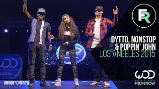 getlinkyoutube.com-Nonstop, Dytto, Poppin John | FRONTROW | World of Dance Los Angeles 2015 | #WODLA15