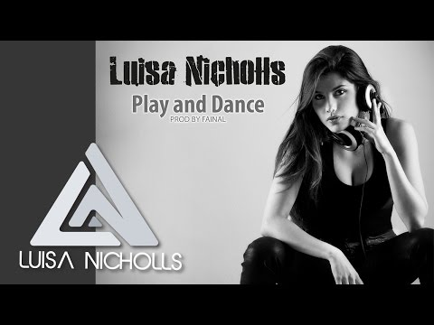 Play And Dance de Luisa Nicholls Letra y Video