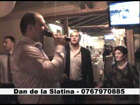 Dan de la Slatina - Sarba miscata 0767970885