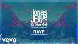 BY YOUR SIDE - JONAS BLUE FEAT RAYE Karaoke