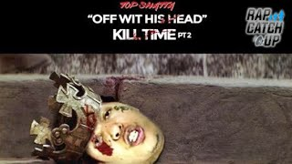 getlinkyoutube.com-Top Shatta - Off With His Head (Kill Time Pt. 2) [KING YELLA DISS]