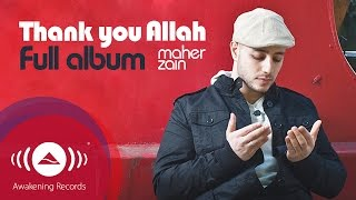 getlinkyoutube.com-Maher Zain - Thank You Allah Music Album (Full Audio Tracks)