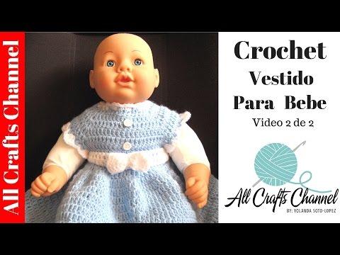 Vestido de Bebe Tejido en Crochet  (video 2 )