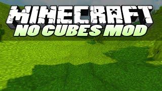 getlinkyoutube.com-Minecraft Mods | NO CUBES (SMOOTH TERRAIN) | Mod Showcase