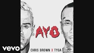 getlinkyoutube.com-Chris Brown, Tyga - Ayo (Audio)