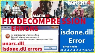 getlinkyoutube.com-Fix Decompression Failed With Error Code, ISDONE.dll & Unarc.dll while installing games