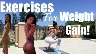 Exercises For Weight Gain!! width=