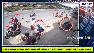 getlinkyoutube.com-5 tên cướp cùng phối hợp để cướp xe máy ngay trước mặt nạn nhân | Camera Cận Cảnh tập 107 | 150920.