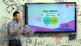 สอนศาสตร์ : ม.ต้น : ภาษาอังกฤษ : Past Perfect Tense : 08