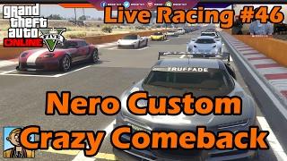 Nero Custom Crazy Comeback - GTA Live Racing #46
