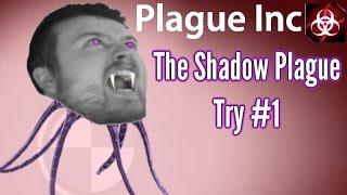 getlinkyoutube.com-Plague inc Evolved| Shadow Plague | Part 1 | Vampire Plague!!