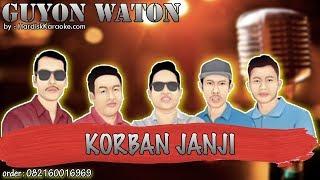 Karaoke Tanpa Vokal | KORBAN JANJI - GUYON WATON