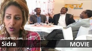 Eritrea Movie Sidra ERi-TV (November 19, 2016) | Eritrea