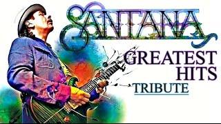 "getlinkyoutube.com-"" Carlos Santana "" Greatest Hits 1969-2014 || Tribute Best Songs of Santana  HD"