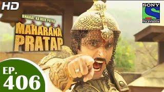Bharat Ka Veer Putra Maharana Pratap - महाराणा प्रताप - Episode 406 - 27th April 2015
