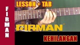 Belajar Gitar Firman - Kehilangan [Melodi Lesson] + TAB
