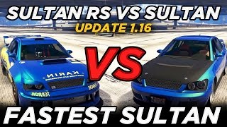 "getlinkyoutube.com-Sultan RS vs Sultan ""Fastest Sultan"" (GTAV Update 1.16)"