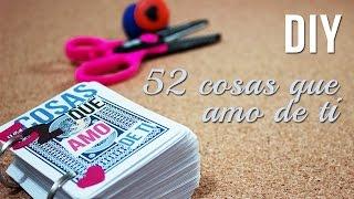 52 Cosas que AMO  de ti - REGALO IDEAL SAN VALENTÍN