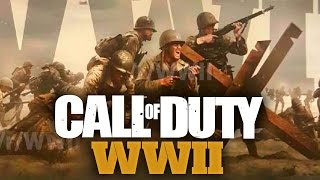 Call of Duty: WWII (CoD WW2 Rumors, Leak, & Speculation About CoD 2017)