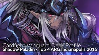 getlinkyoutube.com-Revengers Shadow Paladin - Top 4 ARG Indianapolis - Cardfight Vanguard Deck Profile 2015