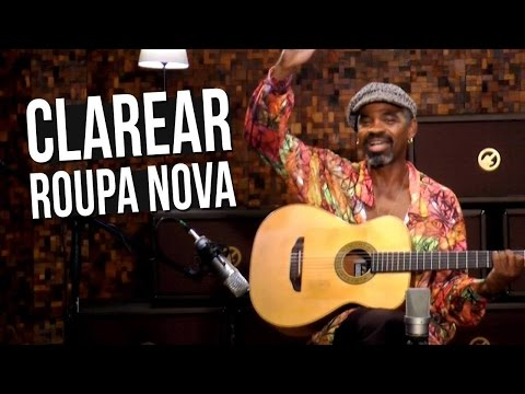 Roupa Nova - Clarear