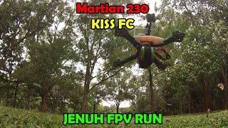 getlinkyoutube.com-Jenuh FPV Run - Martian 230 KISS FC