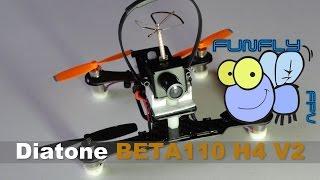 getlinkyoutube.com-Diatone Beta110 H4 V2.0 FPV Build and Review