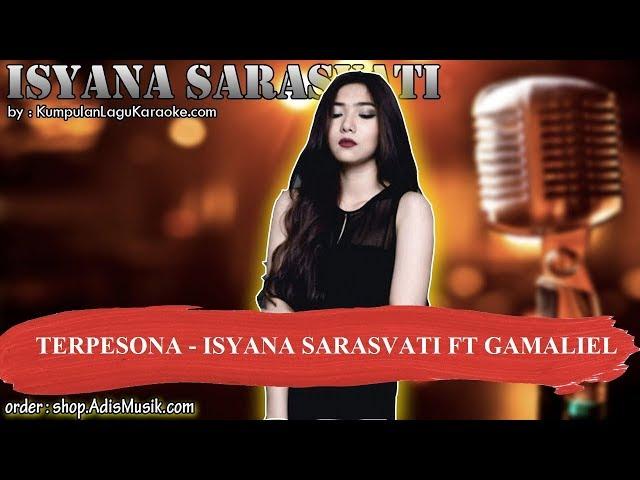 TERPESONA -  ISYANA SARASVATI FT GAMALIEL Karaoke