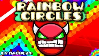 getlinkyoutube.com-Geometry Dash [2.0] (DEMON?) - Rainbow Circles - by Nacho21